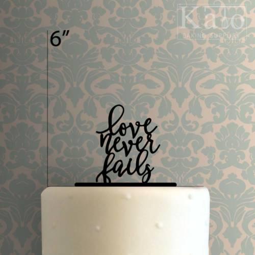 Love Never Fails 225-148 Cake Topper